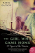 Hazel Gaynor: The Girl Who Came Home: A Novel of the Titanic (P.S.)