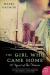 Hazel Gaynor: The Girl Who Came Home: A Novel of the Titanic (P.S.)