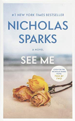 Nicholas Sparks: See Me