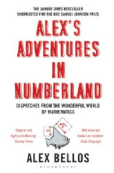 Alex Bellos: Alex's Adventures in Numberland. Alex Bellos