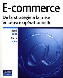 Henri Isaac: E-commerce : De la stratégie à la mise en oeuvre opérationnelle