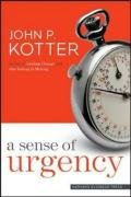 John P. Kotter: A Sense of Urgency