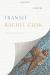 Rachel Cusk: Transit: A Novel