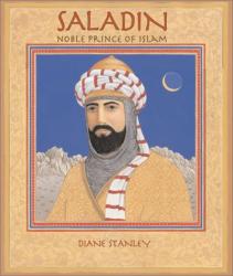 : Saladin: Noble Prince of Islam