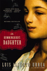 Luis Alberto Urrea: The Hummingbird's Daughter