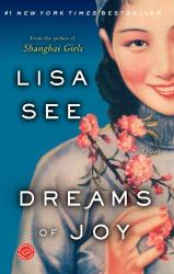 Lisa See: Dreams of Joy: A Novel