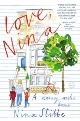 Nina Stibbe: Love, Nina: A Nanny Writes Home