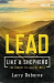 Larry Osborne: Lead Like a Shepherd: The Secret to Leading Well