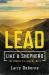 Larry Osborne: Lead Like a Shepherd: The Secret to Leading Well