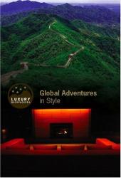 Jill Nash: Luxury Backpackers: Global Adventures in Style