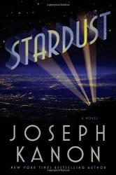 Joseph Kanon: Stardust