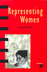 Linda Nochlin: Representing Women