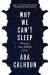 Ada Calhoun: Why We Can't Sleep: Women's New Midlife Crisis