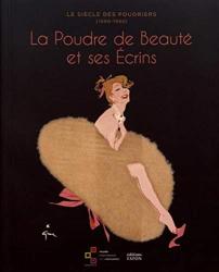 Anne de Thoisy-Dallem: La poudre de beauté et ses écrins (French Edition)