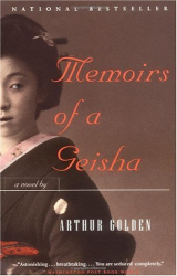 Arthur Golden: Memoirs of a Geisha: A Novel