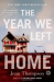 Jean Thompson: The Year We Left Home: A Novel