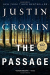 Justin Cronin: The Passage: A Novel (Book One of The Passage Trilogy)