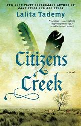 Tademy, Lalita: Citizens Creek: A Novel