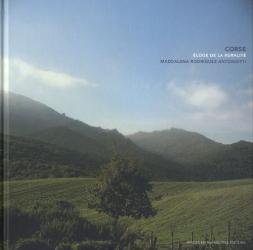 Maddalena Rodriguez-Antoniotti: Corse, éloge de la ruralité