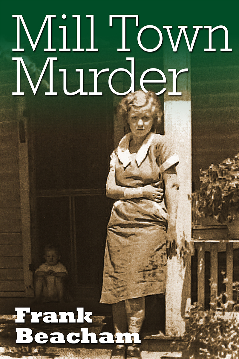 mill town murder photo essay introduction
