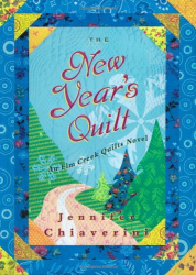 Jennifer Chiaverini: The New Year's Quilt (Elm Creek Quilts Series #11)