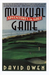 : My Usual Game: Adventures in Golf