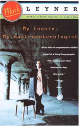 Mark Leyner: My Cousin, My Gastroenterologist