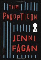 Jenni Fagan: The Panopticon