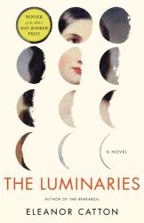 Eleanor Catton: The Luminaries: A Novel