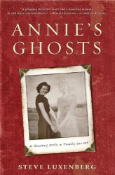 Steve Luxenberg: Annie's Ghosts: A Journey Into a Family Secret