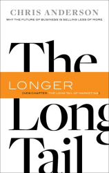 Chris Anderson: Long Tail, The, Revised and Updated Edition: Why the Future of Business is Selling Less of More
