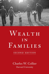 Charles W. Collier: Wealth in Families