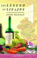 John Murray: The Legend of Liz and Joe