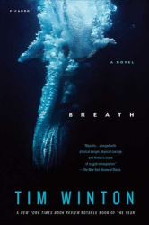 Tim Winton: Breath: A Novel