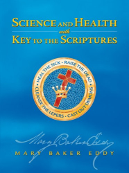 Mary Baker Eddy: Science and Health with Key to the Scriptures (Authorized, Study Edition)