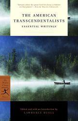 Ralph Waldo Emerson: The American Transcendentalists: Essential Writings (Modern Library Classics)