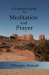 J Douglas Bottorff: A Practical Guide to Meditation and Prayer