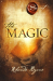 Rhonda Byrne: The Magic (Secret (Rhonda Byrne))