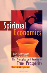 Eric Butterworth: Spiritual Economics: The Principles and Process of True Prosperity by Eric Butterworth (Unity School of Christianity)