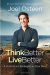 Joel Osteen: Think Better, Live Better: A Victorious Life Begins in Your Mind