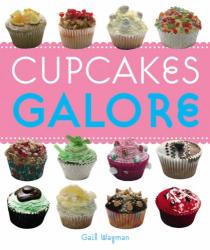 Gail Wagman: Cupcakes Galore