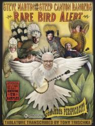 Steve Martin: Steve Martin - Rare Bird Alert