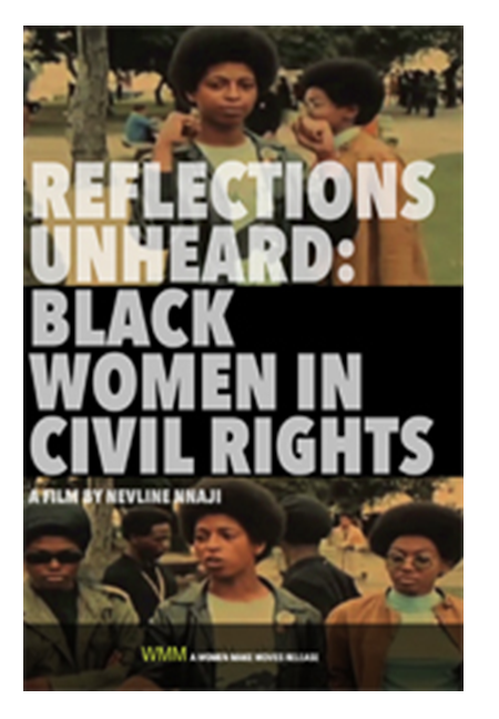 Reflections unheard : Black women in civil rights DVD. See here for copies you can place on hold.