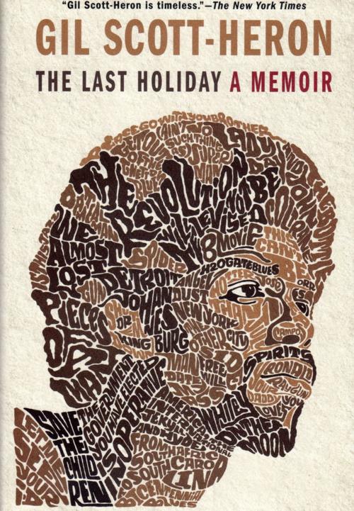 Gil Scott-Heron The Last Holiday a memoir