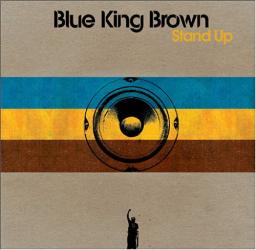 Blue King Brown -