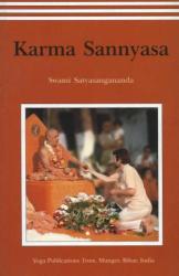 Swami Saraswati Satyasangananda: Karma Sannyasa