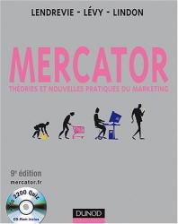 Jacques Lendrevie: Mercator : Théories et nouvelles pratiques du marketing