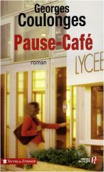 Georges Coulonges: Pause-café