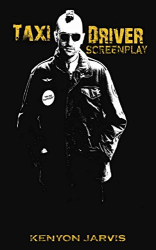 Kenyon Jarvis: Taxi Driver Screenplay