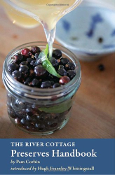 Pam Corbin: The River Cottage Preserves Handbook